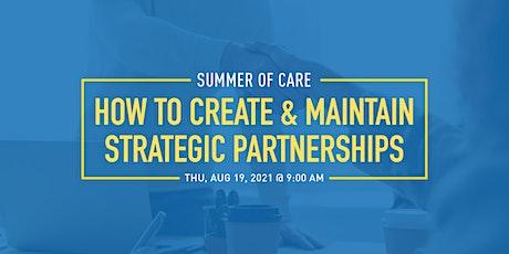 How to Create & Maintain Strategic Partnerships tickets