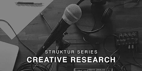 Struktur Series : Creative Research tickets