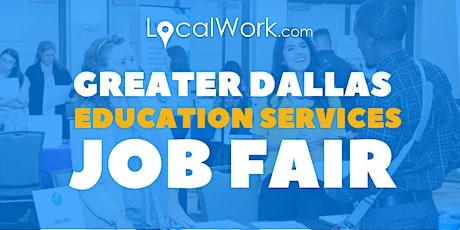 Dallas Education Services Job Fair - July 2021 - Virtual Job Fair tickets