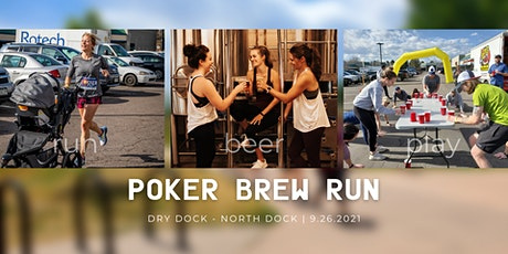 Poker Brew Run at Dry Dock's North Dock tickets