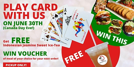 PLAY CARD, GET FREE INDONESIAN JASMINE SWEET ICE-TEA & WIN VOUCHER!! tickets