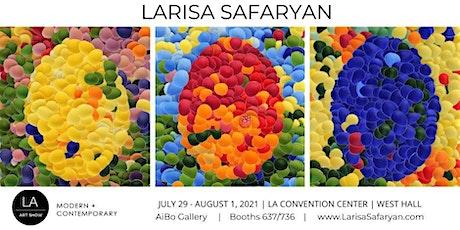 LA Art Show 2021 | Larisa Safaryan tickets