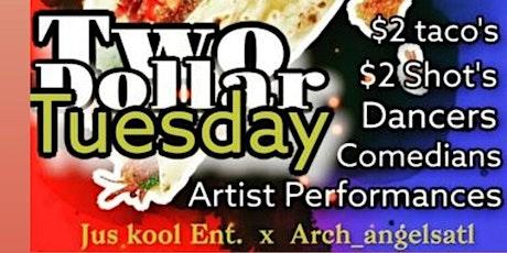 $2 Tuesdayz (Talent Showcase) tickets