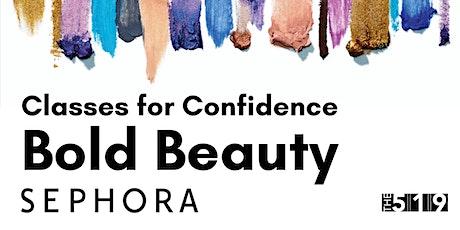 Sephora Atelier Beauté courageuse en français: Look neutre + Look audacieux billets
