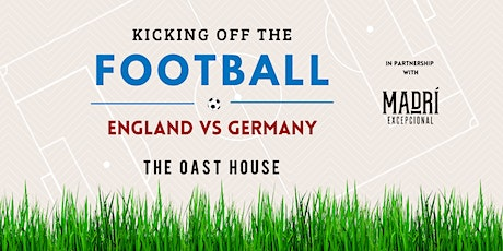 England Vs Germany, Live at The Oast House tickets
