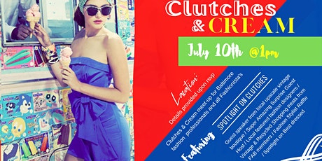 Clutches & Cream - Baltimore's Fashion Industry Meetup tickets