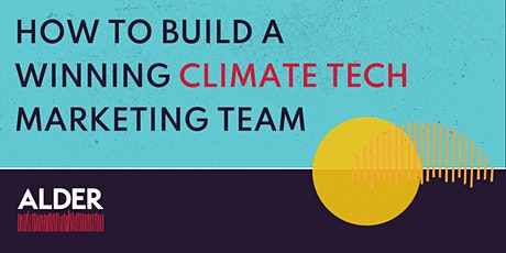 How to Build a Winning Climate Tech Marketing Team tickets