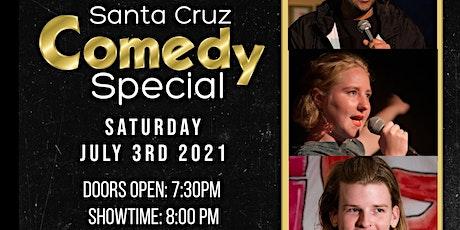 A Santa Cruz Comedy Special tickets