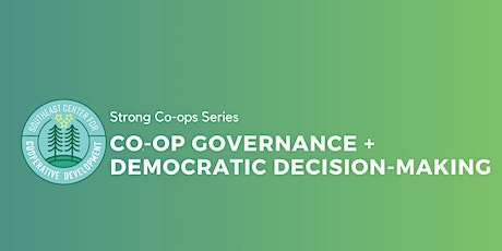 Co-op Governance + Democratic Decision-Making tickets