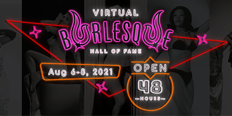 The Virtual Burlesque Hall of Fame Weekender tickets
