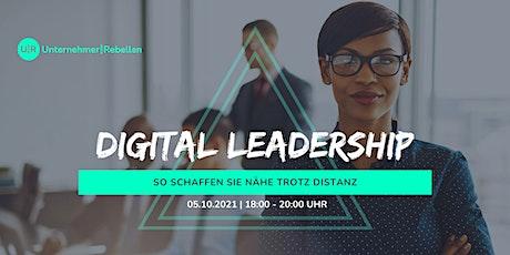 Digital Leadership – So schaffen Sie Nähe trotz Distanz Tickets