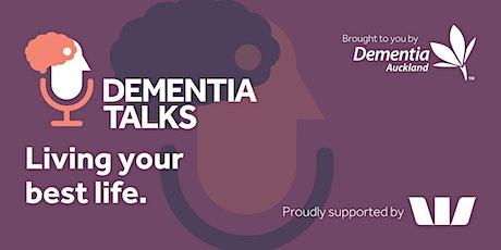 Dementia Talks - Living your best life. tickets