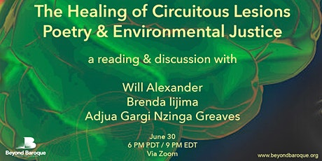 The Healing of Circuitous Lesions: Poetry & Environmental Justice tickets