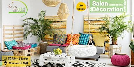 SALON INTERNATIONAL DE LA DECORATION D'ABIDJAN billets