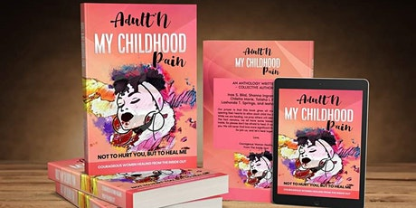 Adult'N My Childhood Pain - A Candid Discussion with the Authors tickets