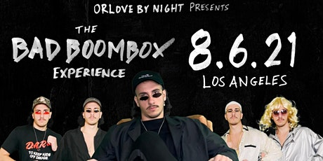 The Bad Boombox Experience (World Debut) tickets