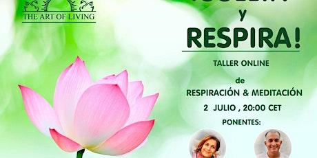 ¡SUELTA Y RESPIRA! tickets