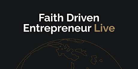 Faith Driven Entrepreneur LIVE Tampa Bay tickets
