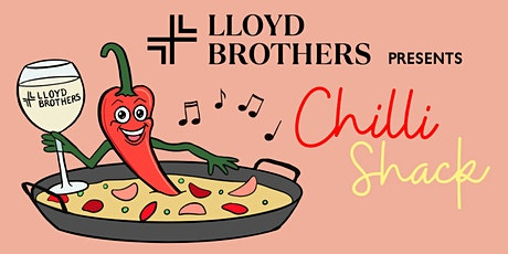 Chilli Shack at Lloyd Brothers tickets