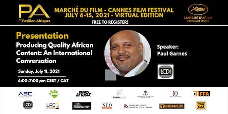 ProducingQuality African Content: An International Conversation boletos