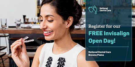 National Dental Care Browns Plains' Invisalign® Open Day tickets