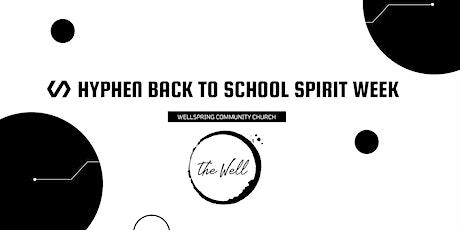 Hyphen Back to School Spirit Week tickets