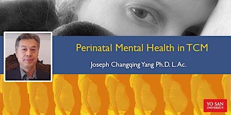 Perinatal Mental Health in TCM: Online Webinar tickets