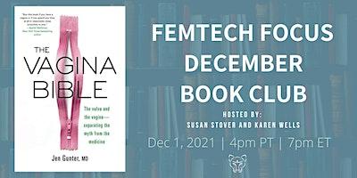 FemTech Focus Book Club – Vagina Bible by Dr. Jen Gunter