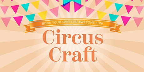 Circus Craft tickets