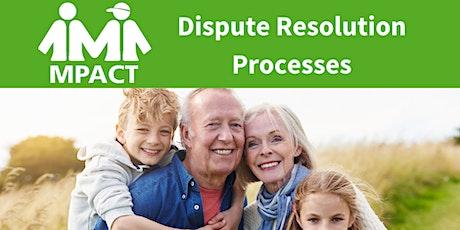 Disagreement Resolution Processes tickets