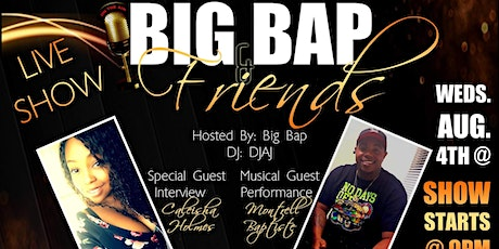 Big Bap and Friends tickets