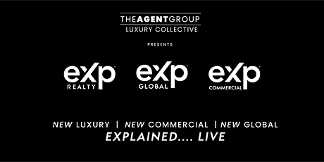 eXp Luxury |  eXp Commercial  | Explained LIVE Orange County tickets