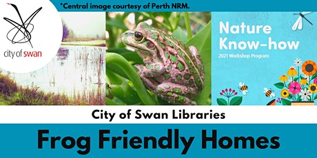 Nature Know-How: Frog Friendly Homes (Baskerville Hall) tickets