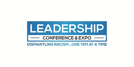 Leadership Conference & Expo 2022 tickets