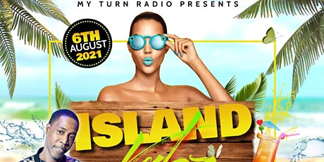 ISLAND VYBZ EDITION  SPECIAL GUEST DJ TONY MATTERHORN tickets