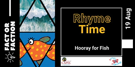 Fact or Faction 2021 - Rhyme Time - Capel tickets