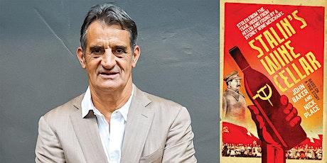 John Baker presents: Stalin's Wine Cellar IN PERSON/ONLINE tickets