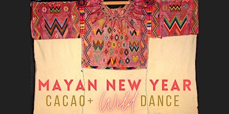 Cacao + Wild Dance   Mayan New Year tickets