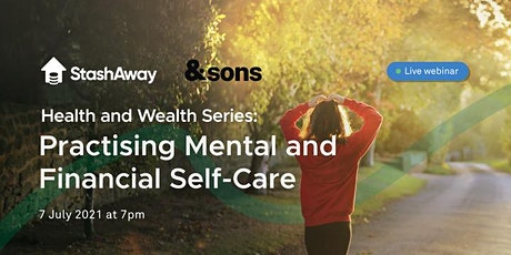 Health and Wealth Series: Practising Mental and Financial Self-Care tickets