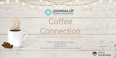 Coffee Connection - Meet Joondalup Innovation Challenge Participants tickets