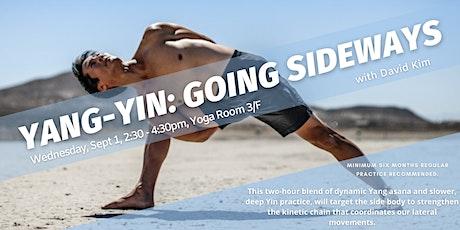Yang-Yin:  Going Sideways tickets