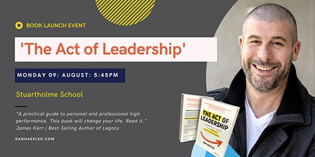 The Act of Leadership by Dan Haesler    QLD Book Launch tickets