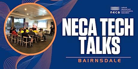 NECA VIC Technical Talks -  Bairnsdale tickets