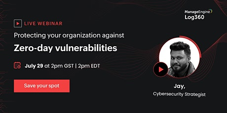 Protecting your organization against zero-day vulnerabilities tickets