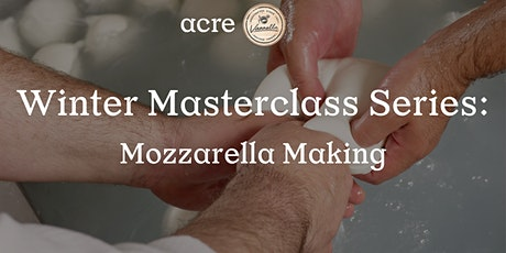 Mozzarella Making Masterclass tickets