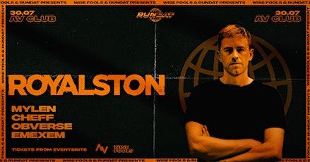 Rundat feat Royalston (Aus) - AV Club tickets