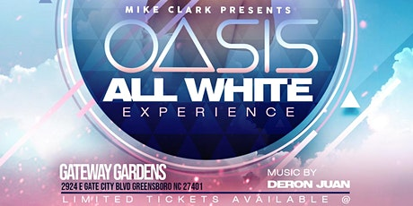 Oasis :: The All White Experience @ The Gateway Gardens tickets