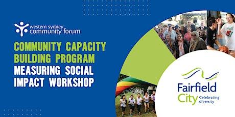 Community Capacity Building Program - Measuring Social Impact Workshop tickets