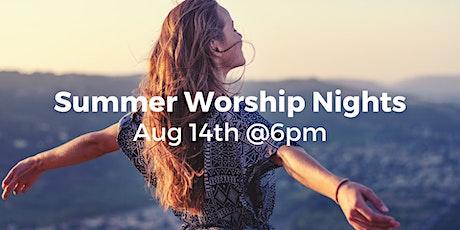 Summer Worship Night tickets