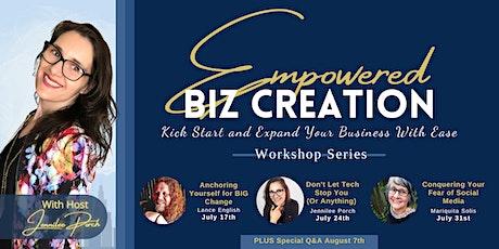 Empowered Biz Creation | Workshop Series tickets
